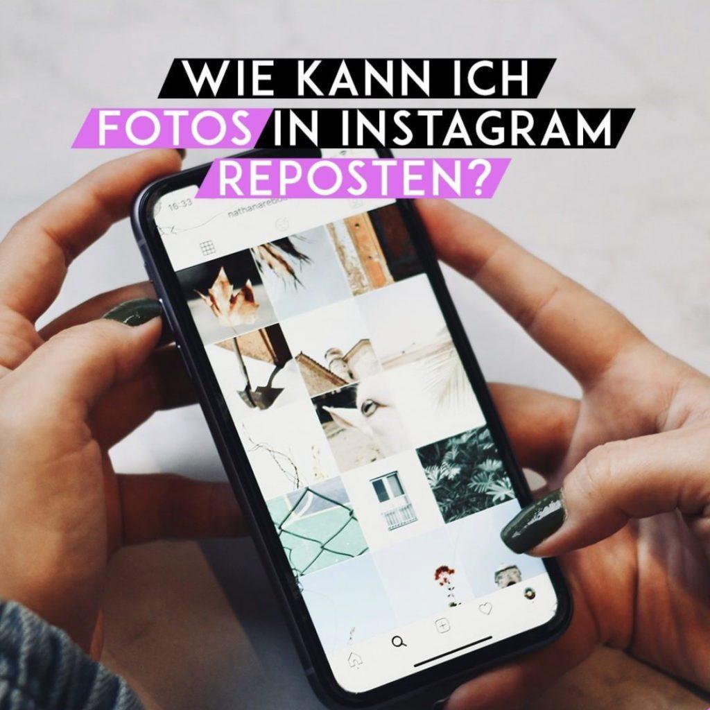 Wie kann Fotos in Instagram reposten?