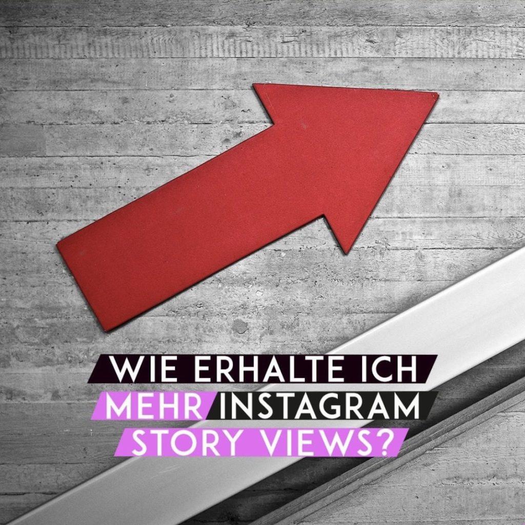 Wie erhalte ich mehr Instagram Story Views?