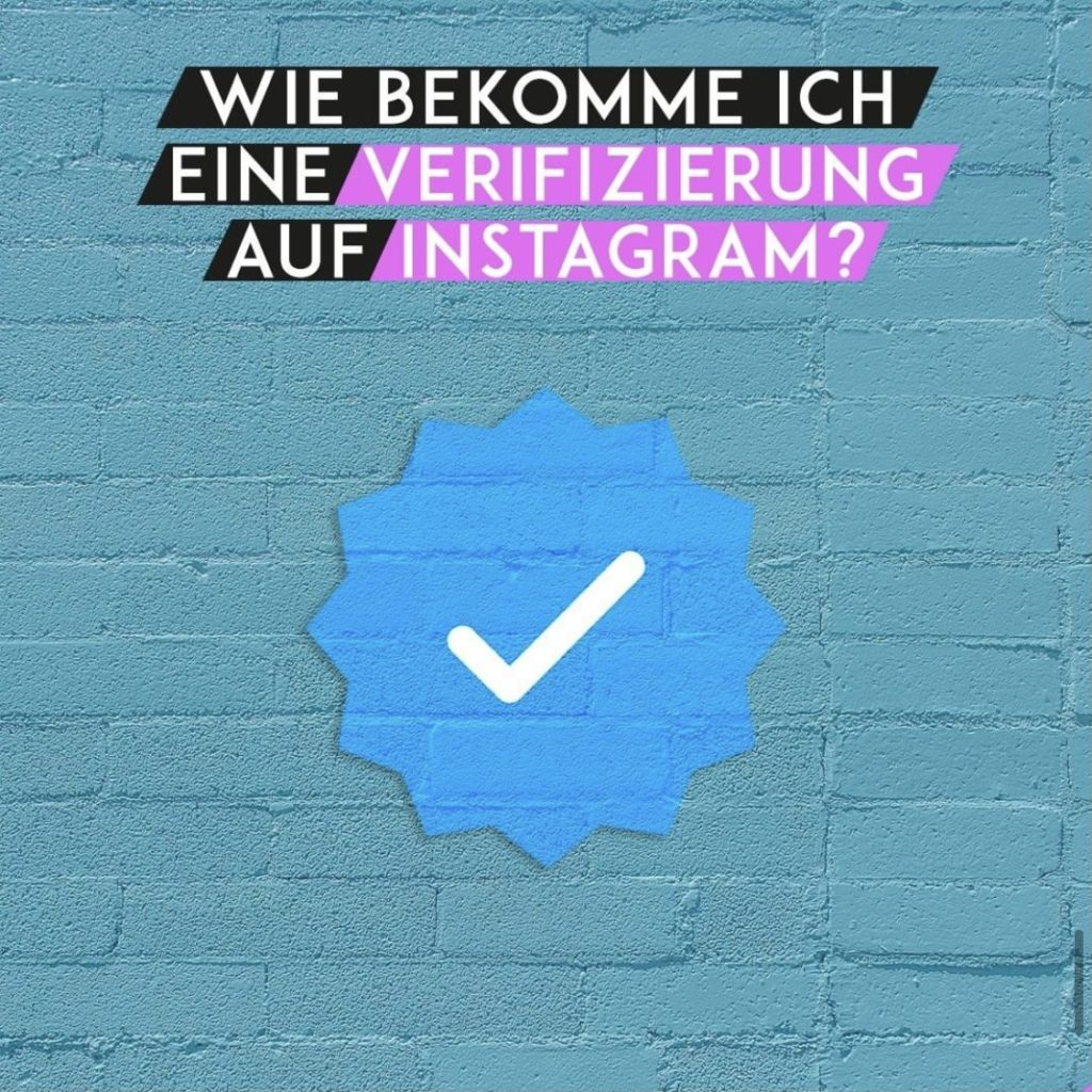 Wie bekomme ich eine Verifizierung auf Instagram?
